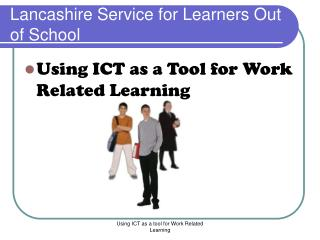 Lancashire Service for Learners Out of School