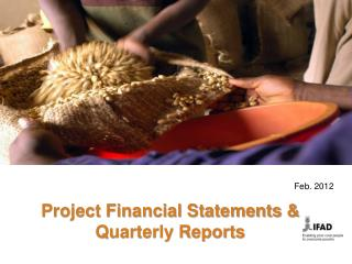 Project Financial Statements & Quarterly Reports