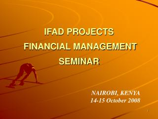 IFAD PROJECTS  FINANCIAL MANAGEMENT SEMINAR