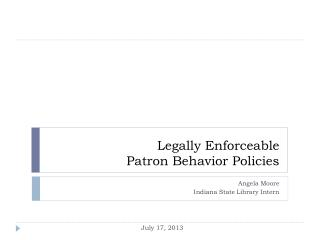 Legally Enforceable Patron Behavior Policies