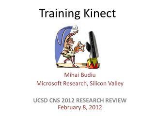 Training Kinect