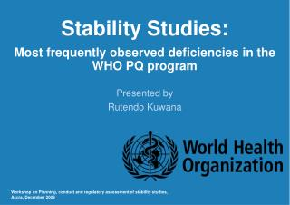 Stability Studies: Most frequently observed deficiencies in the WHO PQ program