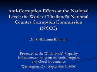 Presented at the World Bank's Capacity Enhancement Program on Anticorruption and Good Governance