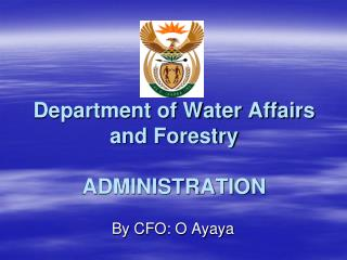 Department of Water Affairs and Forestry ADMINISTRATION