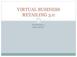VIRTUAL BUSINESS RETAILING 3.0