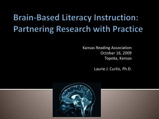 Brain-Based Literacy Instruction: Partnering Research with Practice