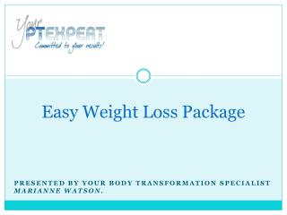 Easy Weight Loss Package