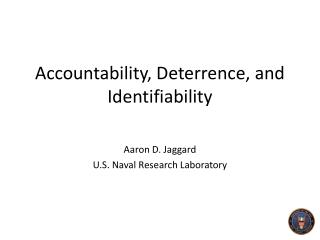 Accountability, Deterrence, and  Identifiability