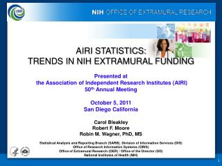 AIRI STATISTICS: TRENDS IN NIH EXTRAMURAL FUNDING Presented at