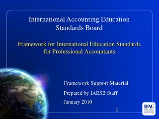 Framework for International Education Standards for Professional Accountants