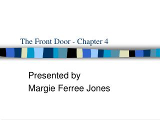 The Front Door - Chapter 4