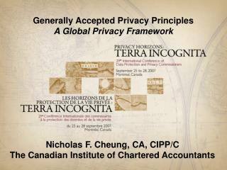 Generally Accepted Privacy Principles A Global Privacy Framework