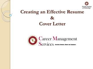 Creating an Effective Resume  & Cover Letter