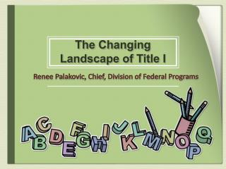 The Changing Landscape of Title I