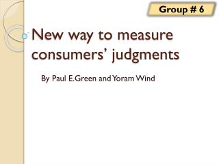 New way to measure  consumers' judgments