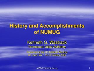 History and Accomplishments of NUMUG