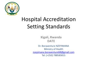 Hospital Accreditation  Setting Standards