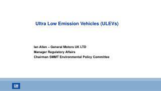 Ultra Low Emission Vehicles (ULEVs)