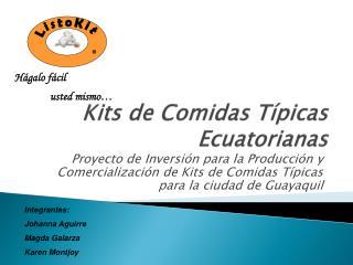 Kits de Comidas Típicas Ecuatorianas