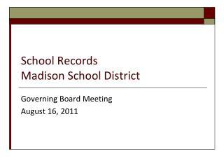 School Records Madison School District
