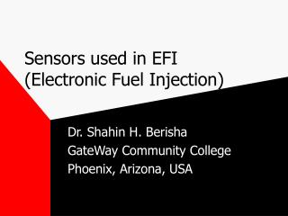 Sensors used in EFI Electronic Fuel Injection