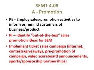 SEM1 4.08 A - Promotion