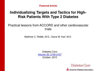 Individualizing Targets and Tactics for High-Risk Patients With Type 2 Diabetes