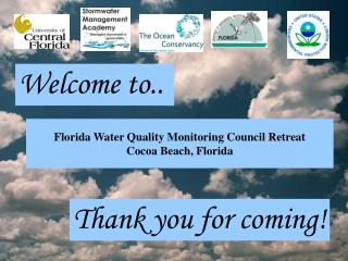 Florida Water Quality Monitoring Council Retreat Cocoa Beach, Florida