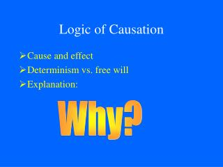 Logic of Causation