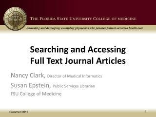 Searching and Accessing  Full Text Journal Articles