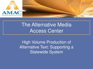 High Volume Production of Alternative Text: Supporting a Statewide System