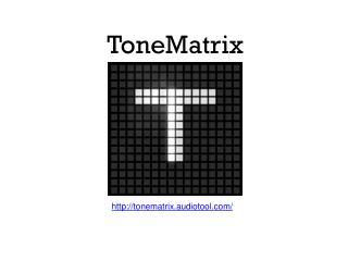 ToneMatrix
