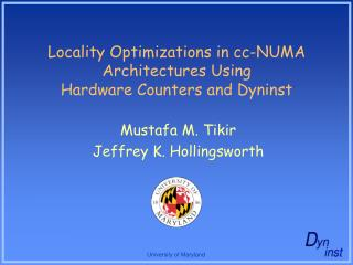 Locality Optimizations in cc-NUMA Architectures Using Hardware Counters and Dyninst