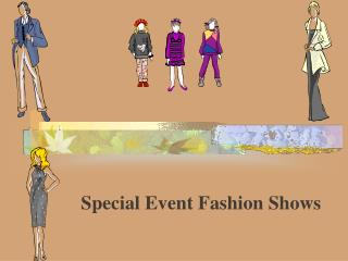 Special Event Fashion Shows