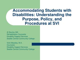 Accommodating Students with Disabilities: Understanding the Purpose, Policy, and Procedures at SVI