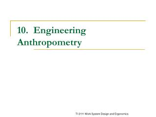 10.  Engineering Anthropometry