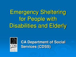 Emergency Sheltering for People with Disabilities and Elderly