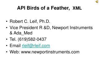API Birds of a Feather,  XML