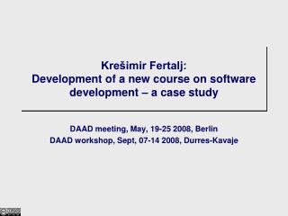 Krešimir Fertalj: Development of a new course on software development – a case study