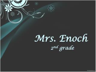 Mrs. Enoch
