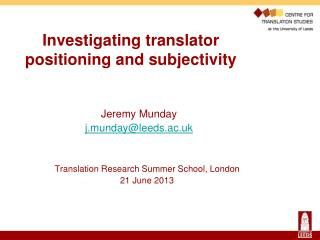 Investigating translator positioning and subjectivity