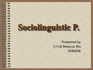 Sociolinguistic P.