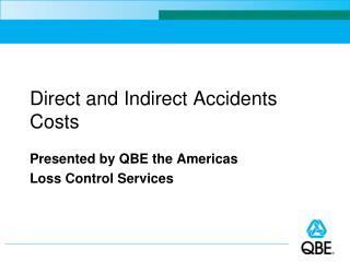 Direct and Indirect Accidents Costs
