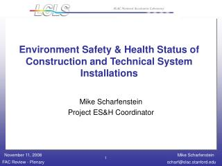 Environment Safety & Health Status of Construction and Technical System Installations