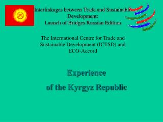 Interlinkages between Trade and Sustainable Development: Launch of Bridges Russian Edition
