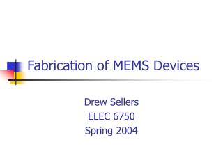 Fabrication of MEMS Devices