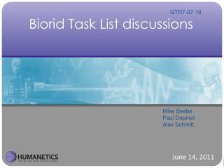 Biorid Task List discussions