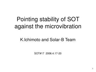 Pointing stability of SOT against the microvibration
