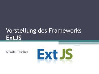 Vorstellung des Frameworks ExtJS