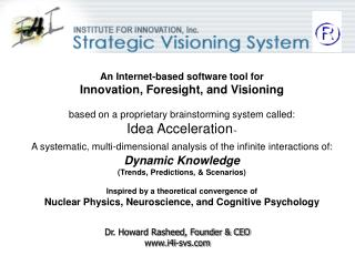 An Internet-based software tool for Innovation, Foresight, and Visioning
